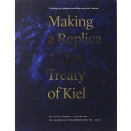 Making a Replica of the Treaty of Kiel
