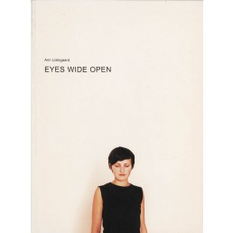 Ann Lislegaard - Eyes wide open