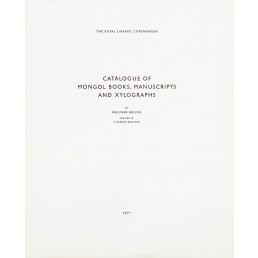Catalogue of Mongol books, manuscripts and xylographs