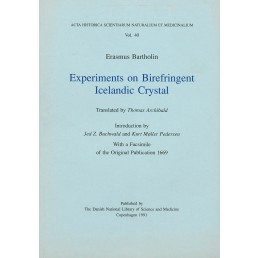 Erasmus Bartholin: Experiments on Birefringent Icelandic Crystal