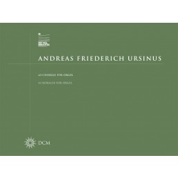 Andreas Friederich Ursinus: 43 Koraler for orgel