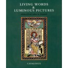 Living Words & Luminous Pictures - Catalogue